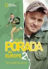 Okładka książki Porada na Europę 2 Tanie podróżowanie Jakub Porada
