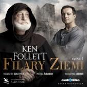 Okładka książki Filary Ziemi. Część I Ken Follett