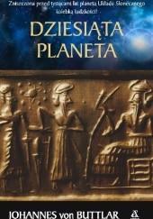 Okładka książki Dziesiąta planeta Johannes von Buttlar
