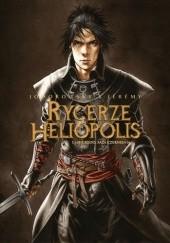 Okładka książki Rycerze Heliopolis - 1 - Nigredo, Faza Czernienia Alexandro Jodorowsky,Jérémy Petiqueux
