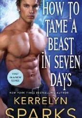 Okładka książki How to Tame a Beast in Seven Days Kerrelyn Sparks