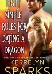 Okładka książki Eight Simple Rules for Dating a Dragon Kerrelyn Sparks