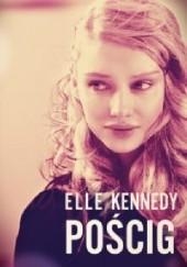 Okładka książki Pościg Elle Kennedy