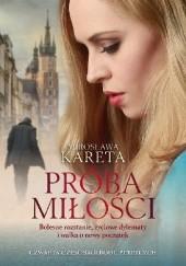 Okładka książki Próba miłości Mirosława Kareta
