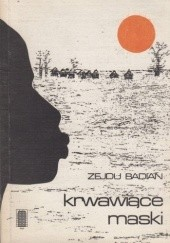 Okładka książki Krwawiące maski Seydou Badian Kouyaté