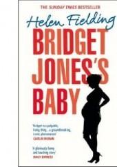 Okładka książki Bridget Jones's Baby Helen Fielding