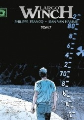 Okładka książki Largo Winch. Tom 7 Jean Van Hamme,Philippe Francq