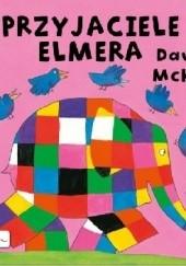 Okładka książki Przyjaciele Elmera David McKee