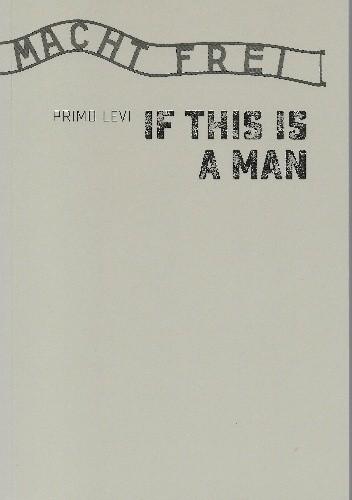 Okładka książki If This Is a Man Primo Levi