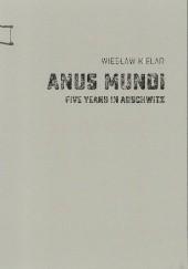 Okładka książki Anus Mundi. Five Years in Auschwitz