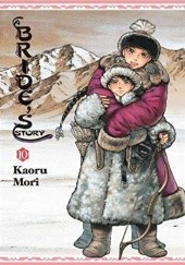 Okładka książki A Bride's Story, Volume 10 Kaoru Mori