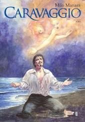 Okładka książki Caravaggio #02: Łaska Milo Manara