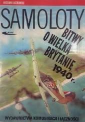Okładka książki Samoloty Bitwy o Wielką Brytnię 1940 r. Wiesław Bączkowski