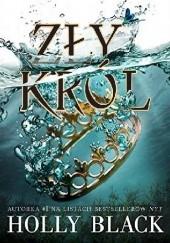 Okładka książki Zły król Holly Black