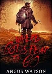 Okładka książki Gdzie bogowie boja się iść Angus Watson