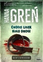Okładka książki Chodzi lisek koło drogi Hanna Greń