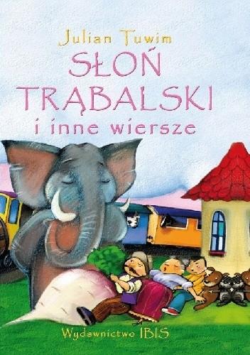 Słoń Trąbalski I Inne Wiersze Julian Tuwim 4875581