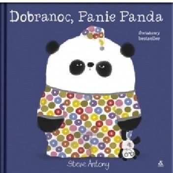 Okładka książki Dobranoc, Panie Panda Steve Antony