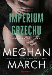 Okładka książki Imperium grzechu Meghan March