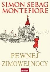 Okładka książki Pewnej zimowej nocy Simon Sebag Montefiore