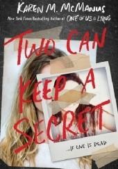Okładka książki Two Can Keep a Secret Karen M. McManus