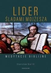 Okładka książki Lider. Śladami Mojżesza Stanisław Biel SJ