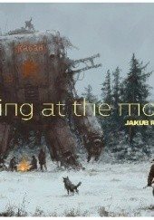 Okładka książki Howling at the Moon Jakub Różalski