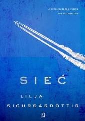 Okładka książki Sieć Lilja Sigurdardóttir