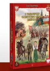 Okładka książki O umiłowaniu ojczystego kraju dzieciom Ewa Skarżyńska