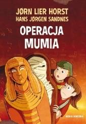 Okładka książki Operacja Mumia Jørn Lier Horst,Hans Jørgen Sandnes
