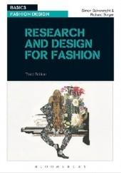 Okładka książki Research and Design for Fashion Simon Seivewright,Richard Sorger