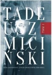 Okładka książki Pisma rozproszone. Tom I: Eseje i publicystyka 1896-1908 Tadeusz Miciński