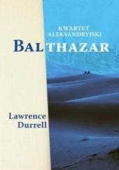 Okładka książki Kwartet aleksandryjski: Balthazar Lawrence Durrell
