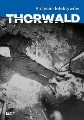 Okładka książki Stulecie detektywów Jürgen Thorwald