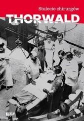 Okładka książki Stulecie chirurgów Jürgen Thorwald