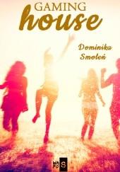 Okładka książki Gaming house Dominika Smoleń