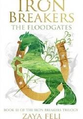 Okładka książki Iron Breakers: The Floodgates Zaya Feli