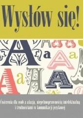 Okładka książki Wysłów się! Ćwiczenia dla osób z afazją, niepełnosprawnością intelektualną i trudnościami w komunikacji językowej Agnieszka Olszewska