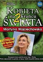 Okładka książki Kobieta na krańcu świata 2 Martyna Wojciechowska