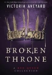 Okładka książki Broken Throne Victoria Aveyard