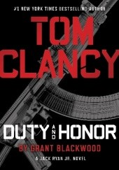 Okładka książki Duty and Honor Tom Clancy, Grant Blackwood