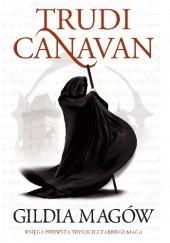 Okładka książki Gildia Magów Trudi Canavan