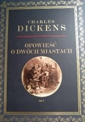 Okładka książki Opowieść o dwóch miastach Tom 3 Charles Dickens