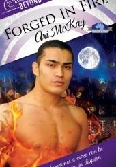 Okładka książki Forged in Fire Ari Mckay