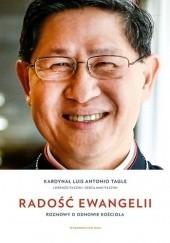 Okładka książki Radość Ewangelii Luis Antonio Gokim Tagle,Lorenzo Fazzini,Gerolamo Fazzini