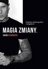 Okładka książki Magia zmiany Jakub Łotecki