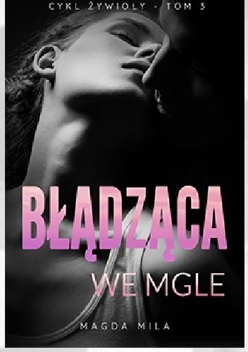 Okładka książki Błądząca we mgle Magda Mila