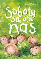 Okładka książki Soboty są dla nas Anna Matysek
