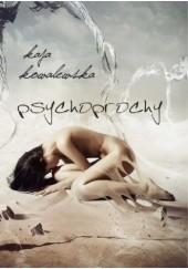 Okładka książki Psychoprochy Kaja Kowalewska