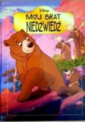 Okładka książki Mój brat niedźwiedź Walt Disney